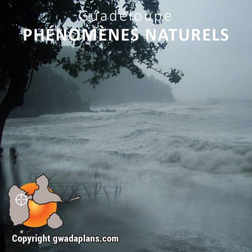 Phénomènes naturels - Guadeloupe